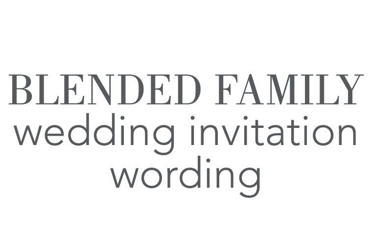 Blended Family Wedding Invitation Wording