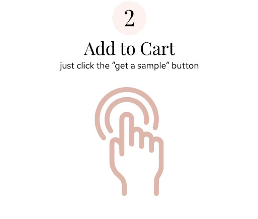 """Step 2 Add to Cart - click """"get a sample"""""""