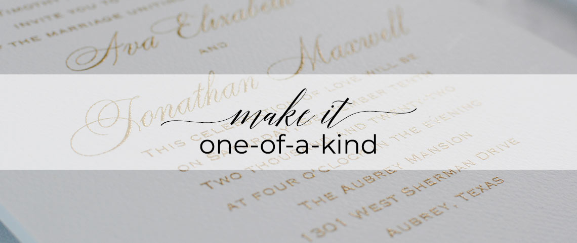 Make It One Of A Kind
