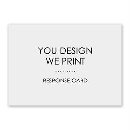 Design Your Own Wedding Invitations: You Design, We Print Response Card