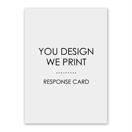 You Design, We Print - Vertical - Response Card